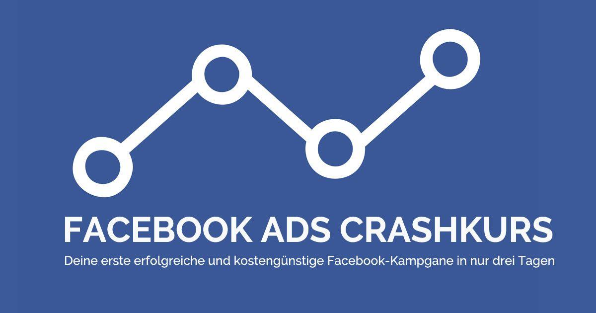 Facebook Ads Crahskurs