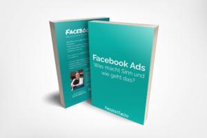 Facebook Ads - Was macht Sinn und wie geht das